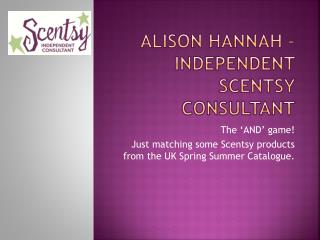 Alison Hannah – Independent Scentsy Consultant