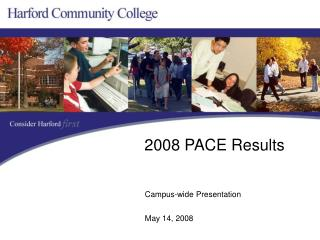 Campus-wide Presentation                    			  			     May 14, 2008