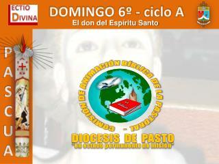 DOMINGO 6º - ciclo A