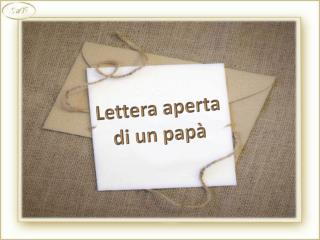Lettera aperta  di un pap�