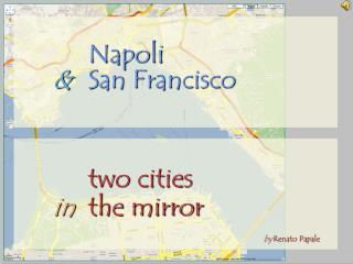 Napoli &  	San Francisco