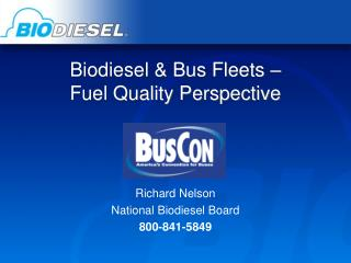 Biodiesel & Bus Fleets –  Fuel Quality Perspective