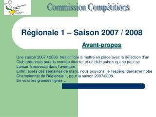 Régionale 1 – Saison 2007 / 2008