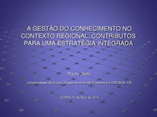 A GESTÃO DO CONHECIMENTO NO CONTEXTO REGIONAL. CONTRIBUTOS PARA UMA ESTRATÉGIA INTEGRADA