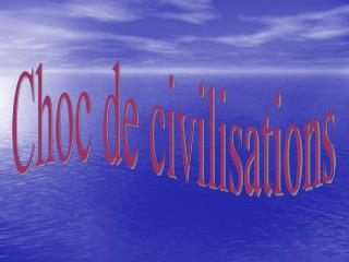 Choc de civilisations