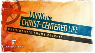 The Christ-Centered Life and the Bible