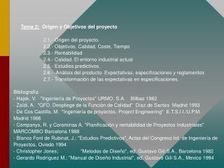 """Bibliografía - Hajek, V.   """"Ingeniería de Proyectos"""" URMO, S.A.    Bilbao 1982"""
