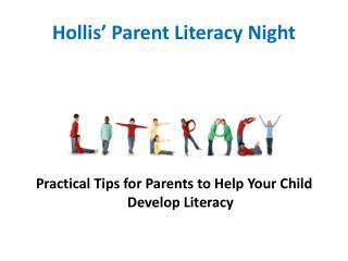 Hollis� Parent Literacy Night