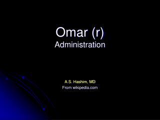 Omar (r) Administration