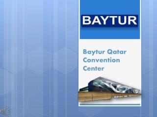 Baytur Qatar Convention Center