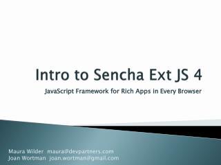 Intro to  Sencha Ext JS 4