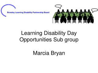 Learning Disability Day Opportunities Sub group