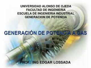 UNIVERSIDAD ALONSO DE OJEDA FACULTAD DE INGENIERIA  ESCUELA DE INGENIERIA INDUSTRIAL