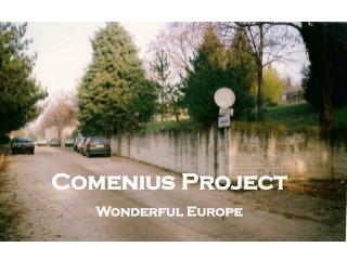 Comenius Project Wonderful Europe