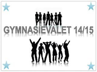 GYMNASIEVALET 14/15