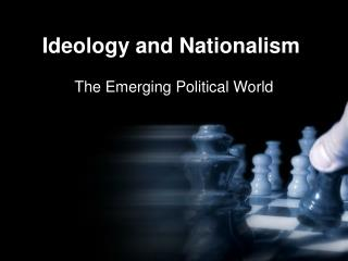 Ideology and Nationalism