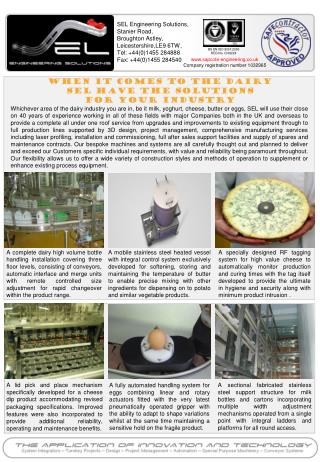 WHEN IT COMES TO THE Dairy  SEL HAVE THE SOLUTIONS  FOR YOUR INDUSTRY