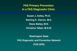 FAS Primary Prevention In a FAS Diagnostic Clinic
