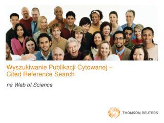 Wyszukiwanie Publikacji Cytowanej �  Cited Reference Search