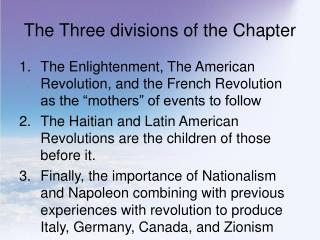 The Three divisions of the Chapter