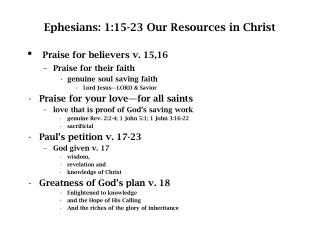 Ephesians: 1:15-23 Our Resources in Christ