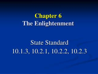 Chapter 6 The Enlightenment