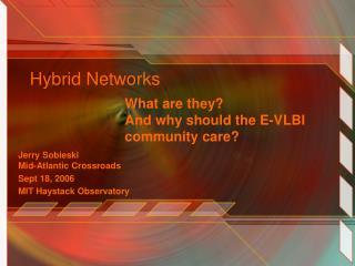 Hybrid Networks�