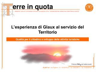 L'esperienza di Glaux al servizio del Territorio