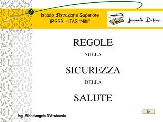 REGOLE SULLA  SICUREZZA DELLA  SALUTE