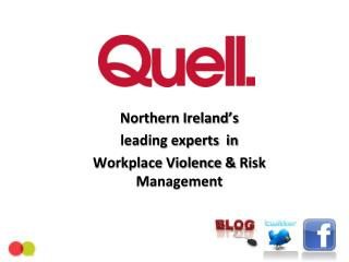 Northern Ireland's leading experts  in  Workplace Violence &  Risk Management