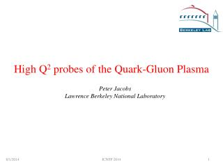 High Q 2  probes of the Quark-Gluon Plasma