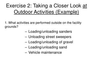 Exercise 2: Taking a Closer Look at Outdoor Activities Example