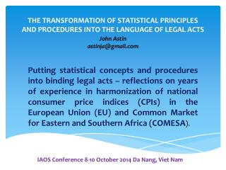 THE TRANSFORMATION OF STATISTICAL  PRINCIPLES AND  PROCEDURES  INTO THE LANGUAGE OF LEGAL  ACTS