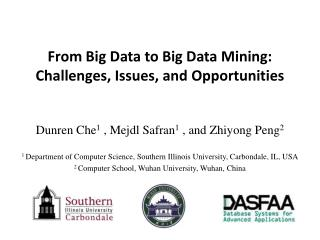 From  Big Data to Big Data Mining:  Challenges ,  Issues, and  Opportunities
