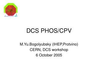 DCS PHOS/CPV