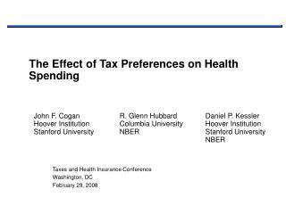 Taxes and Health Insurance Conference Washington, DC February 29, 2008