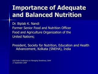 Importance of Adequate and Balanced Nutrition