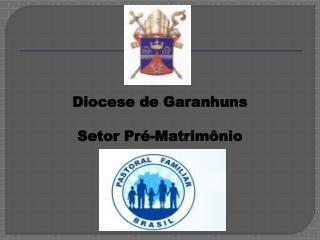 Diocese de Garanhuns Setor Pré-Matrimônio