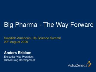 Big Pharma - The Way Forward