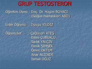 GRUP TESTOSTERON