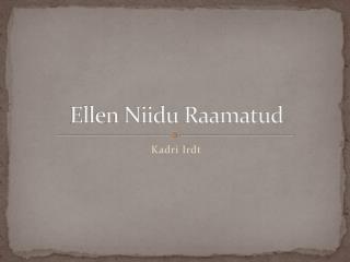 Ellen Niidu Raamatud