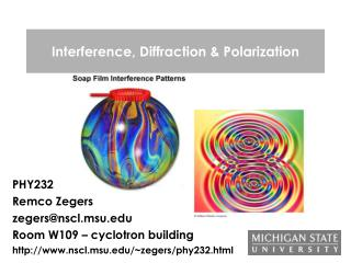 Interference, Diffraction  Polarization
