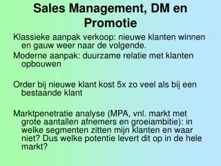 Sales Management, DM en Promotie