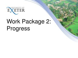 Work Package 2: Progress