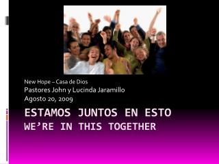Estamos Juntos En Esto We're In This Together
