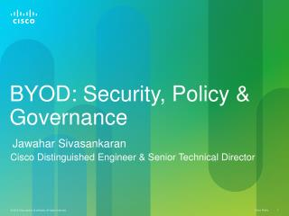 BYOD : Security, Policy & Governance