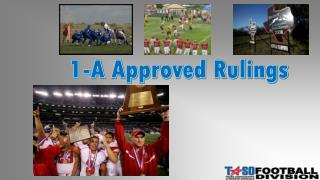 1-A Approved Rulings