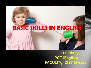 BASIC SKILLS IN ENGLISH