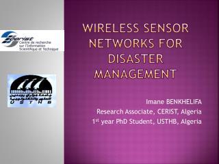Wireless sensor Networks for Disaster Management