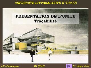 PRESENTATION DE L'UNITE Traçabilité